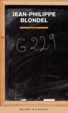 G229 : roman / Jean-Philippe Blondel   Blondel, Jean-Philippe (1964-....). Auteur