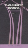 06h41 : roman / Jean-Philippe Blondel   Blondel, Jean-Philippe (1964-....). Auteur