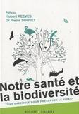 Serge Morand et Gilles Pipien - Notre santé et la biodiversité - Tous ensemble pour préserver le vivant.