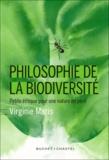 Virginie Maris - Philosophie de la biodiversité - Petite éthique pour une nature en péril.