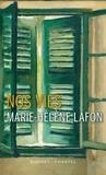 Nos vies / Marie-Hélène Lafon | Lafon, Marie-Hélène (1962-....)