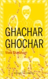 Ghachar Ghochar / Vivek Shanbhag | Shanbhag, Vivek (1963-....). Auteur