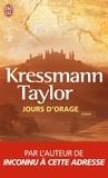 Kathrine Kressmann Taylor - Jours d'orage.