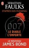 Sebastian Faulks - James Bond 007  : Le diable l'emporte.