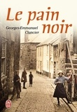 Georges-Emmanuel Clancier - Le pain noir.