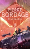 Pierre Bordage - Résonances.
