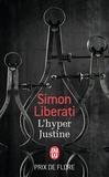 Simon Liberati - L'hyper Justine.