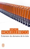 Extension du domaine de la lutte / Michel Houellebecq   Houellebecq, Michel (1956-....)