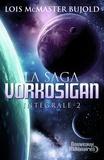 Lois McMaster Bujold - La Saga Vorkosigan intégrale Tome 2 : L'apprenti guerrier, Les montagnes du deuil, La stratégie Vor.