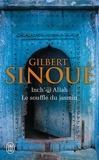 Gilbert Sinoué - Inch' Allah Tome 1 : Le souffle du jasmin.