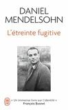 Daniel Mendelsohn - L'étreinte fugitive.