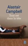 Alastair Campbell - Tout est dans la tête.