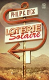 Philip K. Dick - Loterie solaire.