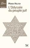 Marek Halter - L'odyssée du peuple juif.