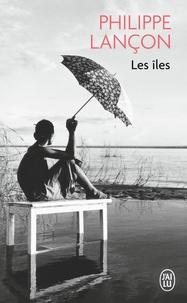 Philippe Lançon - Les îles.