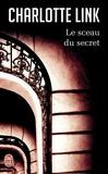 Charlotte Link - Le sceau du secret.