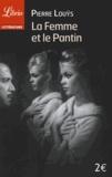 Pierre Louÿs - La femme et le Pantin.