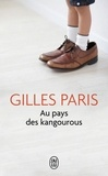 Gilles Paris - Au pays des kangourous.