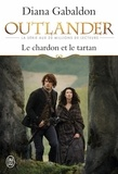 Outlander. Livre 1, Le chardon et le tartan / Diana Gabaldon | Gabaldon, Diana (1952-....). Auteur