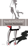 Anne Plantagenet - La vraie Parisienne - Nouvelles.