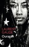 Laurent Gaudé - Ouragan.
