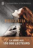 Cassandra O'Donnell - Rebecca Kean Tome 7 : Amberath.