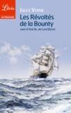 Jules Verne et  Lord Byron - Les révoltés de la Bounty - Suivi de L'île, de Lord Byron.