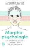 Martine Tardy - Morphopsychologie Traité pratique - Lire le visage et comprendre la personnalité.