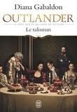 Diana Gabaldon - Outlander Tome 2 : Le talisman.