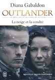 Diana Gabaldon - Outlander Tome 6 : La neige et la cendre - Contient : La neige et la cendre ; Les grandes désespérances ; Les canons de la liberté ; Le clan de la révolte.