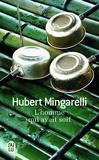 Hubert Mingarelli - L'homme qui avait soif.