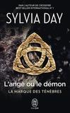 Sylvia Day - La marque des ténèbres Tome 1 : L'ange ou le démon.