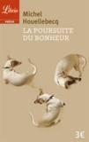 Michel Houellebecq - La poursuite du bonheur.
