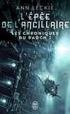 Ann Leckie - Les chroniques du Radch Tome 2 : L'épée de l'ancillaire.