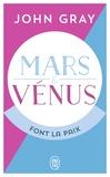 John Gray - Mars et Vénus font la paix - Savoir résoudre les conflits pour une vie de couple harmonieuse.
