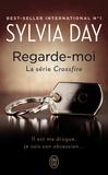 Sylvia Day - Crossfire Tome 2 : Regarde-moi.