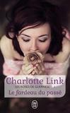 Charlotte Link - Les roses de Guernesey Tome 1 : Le fardeau du passé.