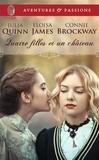 Julia Quinn et Eloisa James - Quatre filles et un château.