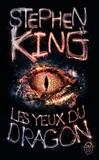 Stephen King - Les yeux du dragon.