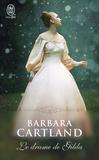 Barbara Cartland - Le drame de Gilda.