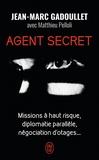 Jean-Marc Gadoullet - Agent secret.