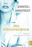 Jennifer L. Armentrout - Jeu d'inconscience.