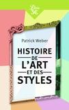 Patrick Weber - Histoire de l'art et des styles - Architecture, peinture, sculpture, de l'Antiquité à nos jours.