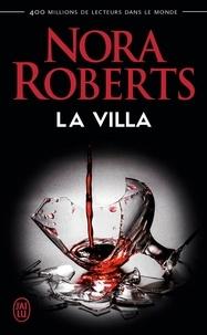 Nora Roberts - La villa.