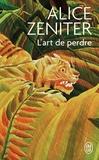 Alice Zeniter - L'art de perdre.