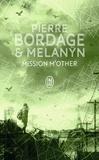 Pierre Bordage et  Melanÿn - Mission M'Other.