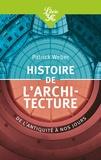 Patrick Weber - Histoire de l'architecture - De l'antiquité à nos jours.