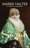 Marek Halter - La Bible au féminin Tome 1 : Sarah.