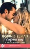 Robin Bielman - Californie Story Tome 3 : Ferveur au bureau.