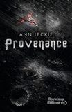 Ann Leckie - Provenance.